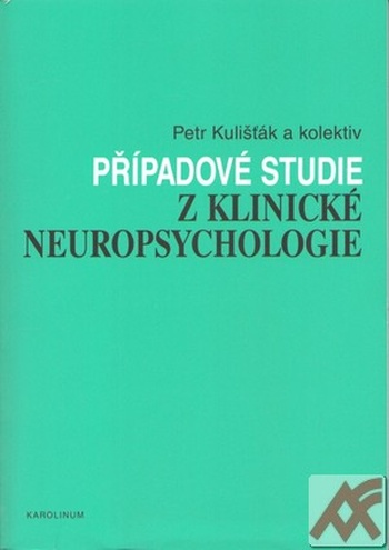 Případové studie z klinické neuropsychologie
