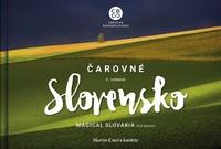 Čarovné Slovensko - Magical Slovakia