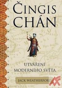 Čingischán a utváření moderního světa
