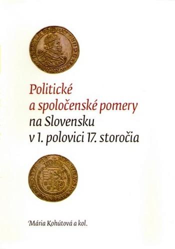 Politické a spoločenské pomery na Slovensku v 1. polovici 17.storočia