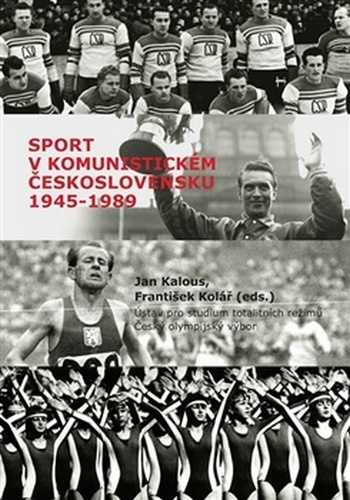Sport v komunistickém Československu 1948-1989