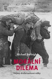 Morální dilema. Dějiny druhé světové války