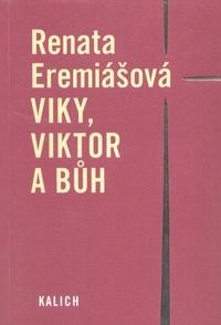 Viky, Viktor a Bůh