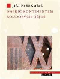 Napříč kontinentem soudobých dějin. Evropská historiografie po konci studené vál