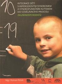Integrace dětí s aspergerovým syndromem a vysokofunkčním autismem do vzdělávacíh
