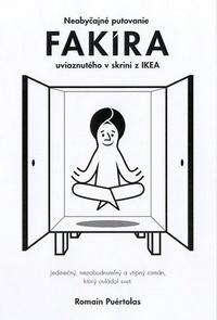 Neobyčajné putovanie fakíra uviaznutého v skrini z IKEA
