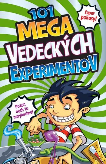101 mega vedeckých experimentov