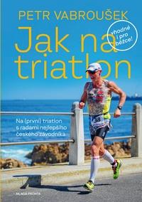 Jak na triatlon