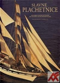 Slavné plachetnice. Historie plachetní plavby od začátků až do dnešních dnů