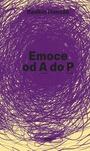 Emoce od A do P