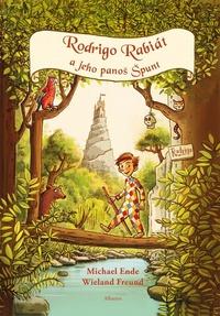 Rodrigo Rabiát a jeho panoš Špunt