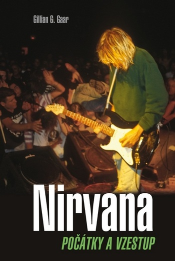 Nirvana. Počátky a vzestup