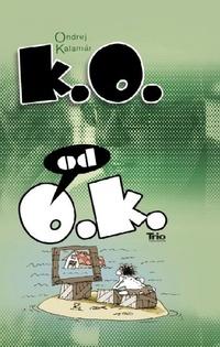 K.O. od O.K.