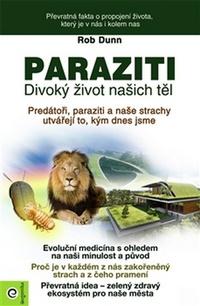 Paraziti. Divoký život našich těl