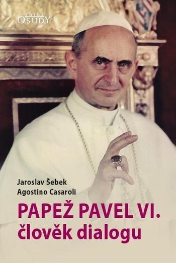 Papež Pavel VI. - člověk dialogu