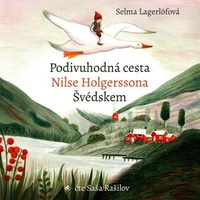 Podivuhodná cesta Nilse Holgerssona - CD MP3 (audiokniha)