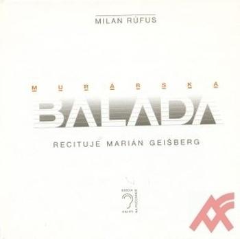 Murárska balada (kniha + CD)