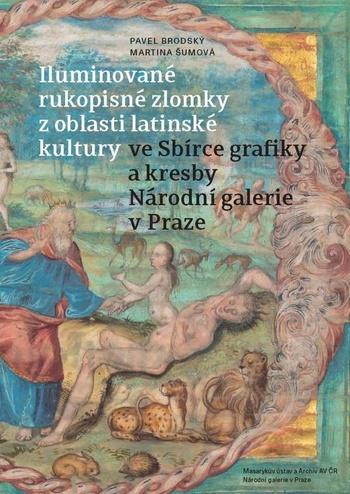 Iluminované rukopisné zlomky z oblasti latinské kultury ve Sbírce grafiky