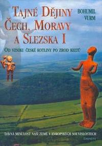 Tajné dějiny Čech, Moravy a Slezska I.