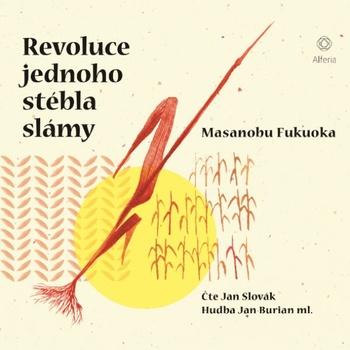 Revoluce jednoho stébla slámy - CD (audiokniha)