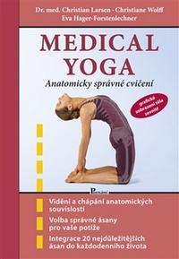 Medical yoga. Anatomicky správné řešení