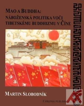 Mao a Buddha: náboženská politika voči tibetskému buddhizmu v Číne