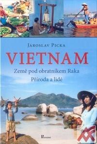 Vietnam. Země pod obratníkem Raka - Příroda a lidé