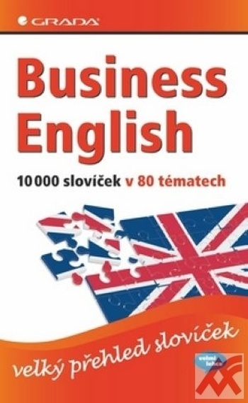 Business English. 10 000 slovíček v 80 tématech