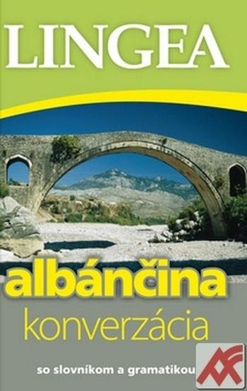 Albánčina - konverzácia. So slovníkom a gramatikou