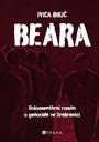Beara: dokumentární román o genocidě ve Srebrenici