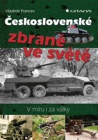 Československé zbraně ve světě. V míru i za války