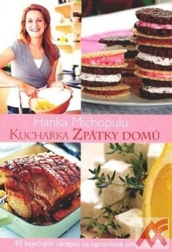 Kuchařka Zpátky domů. 96 báječných receptů na opravdové jídlo
