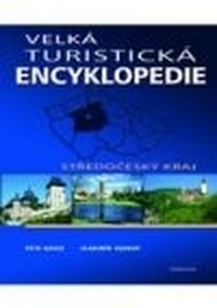 Velká turistická encyklopedie - Středočeský kraj