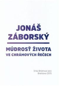 Jonáš Záborský. Múdrosť života ve chrámových řečech