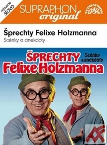 Šprechty Felixe Holzmanna - CD (audiokniha)