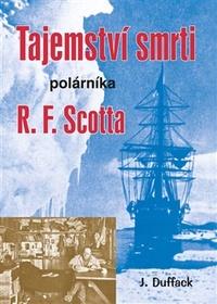 Tajemství smrti polárníka R. F. Scotta