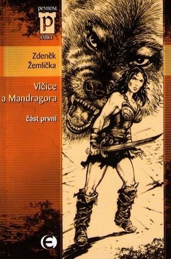 Vlčice a mandragora 1.