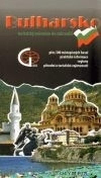 Bulharsko. Turistický průvodce do zahraničí