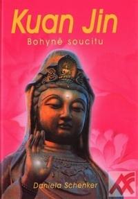 Kuan Jin. Bohyně soucitu