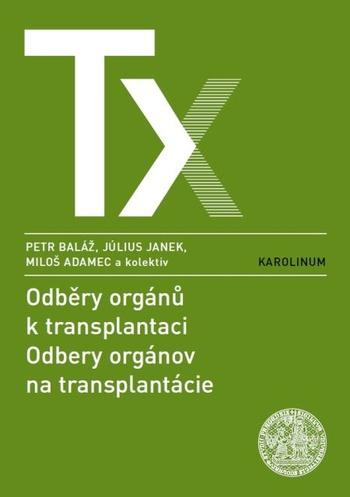 Odběry orgánů k transplantaci / Odbery orgánov na transplantácie