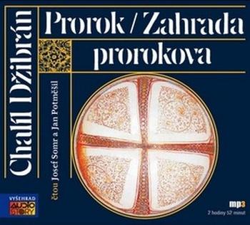 Prorok / Zahrada prorokova - CD MP3 (audiokniha)