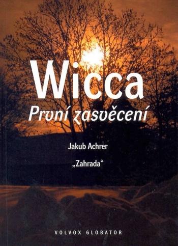 Wicca: První zasvědcení