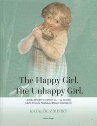 The Happy Girl. The Unhappy Girl.