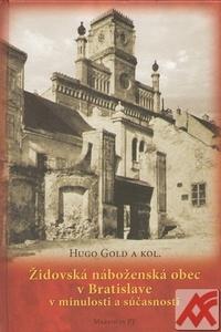 Židovská náboženská obec v Bratislave v minulosti a súčasnosti