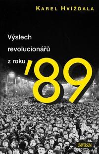 Výslech revolucionářů z roku ´89