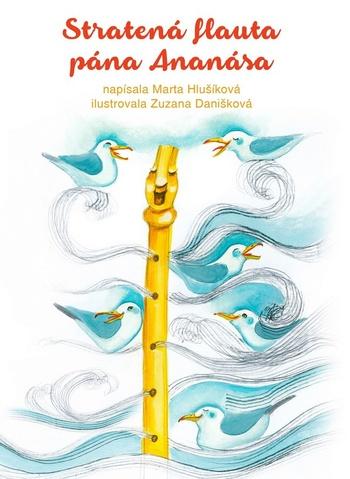 Stratená flauta pána Ananása