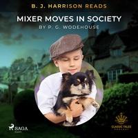B. J. Harrison Reads Mixer Moves in Society (EN)