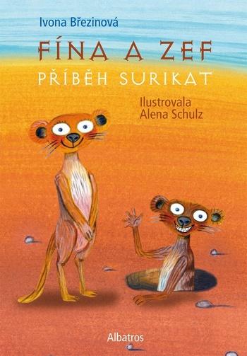 Fína a Zef. Příběh surikat