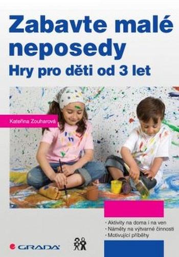 Zabavte malé neposedy. Hry pro děti od 3 let