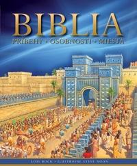 Biblia. Príbehy, osobnosti, miesta